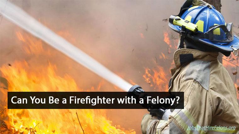 Felony-Firefighter