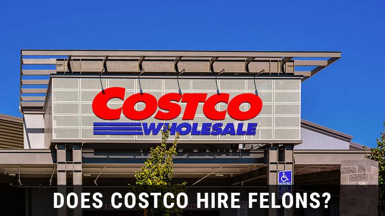 Costco-hire-felons