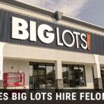 big-lots-hire-felons